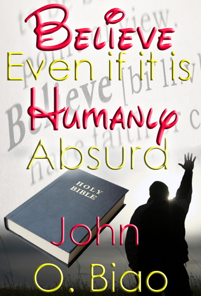 Believe Even if it is Humanly Absurd2
