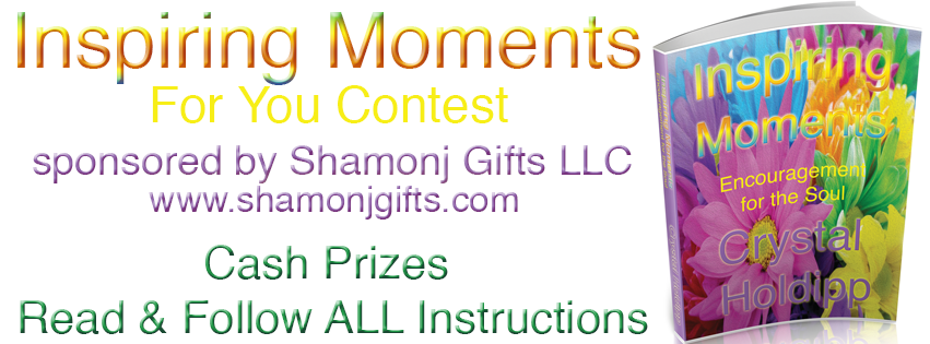 Inspiring Moments For You Contest